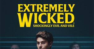 Extremely Wicked Netflix Review, Extremely Wicked Movie Review Rating