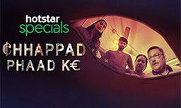 Chappad Phaad Ke Review, Chappad Phaad Ke Hotstar Review Ratings