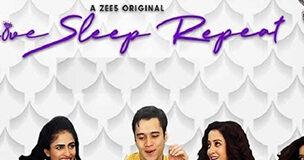 Love-Sleep-Repeat-Zee5--TV-Series-Review