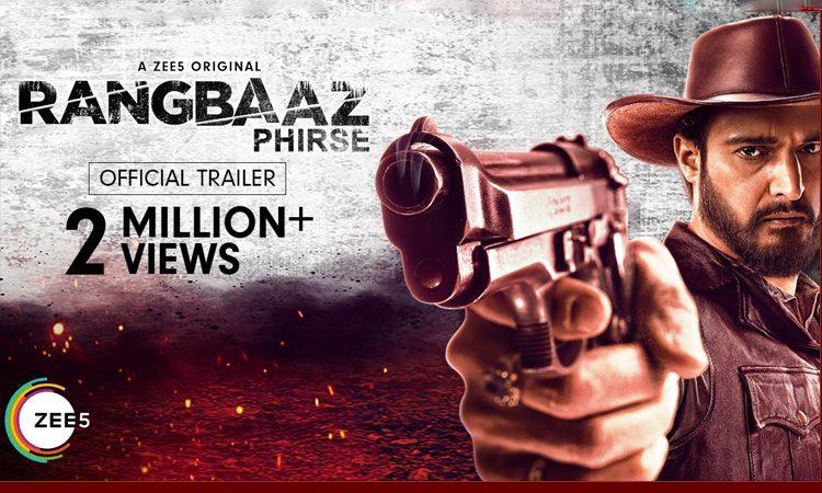 Rangbaaz Phirse Trailer Talk: New Location But Same Emotion