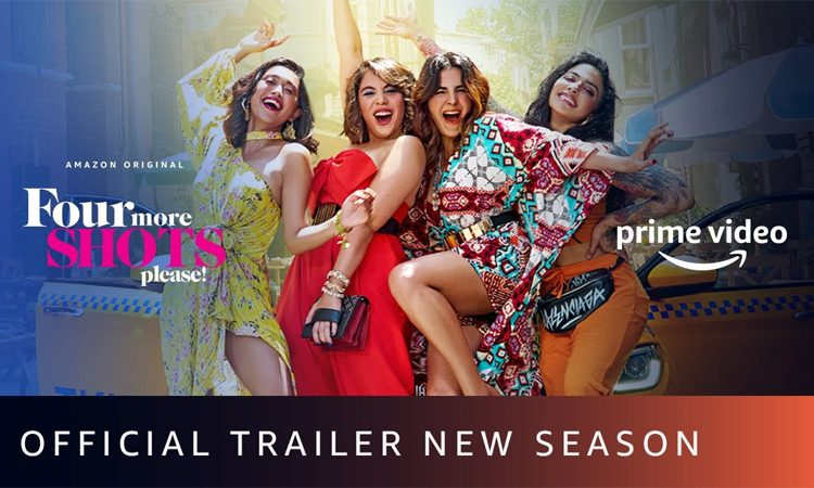 Trailer Talk: New Season of Four More Shots Please Promises A Riot of Emotions, Drama and Fun