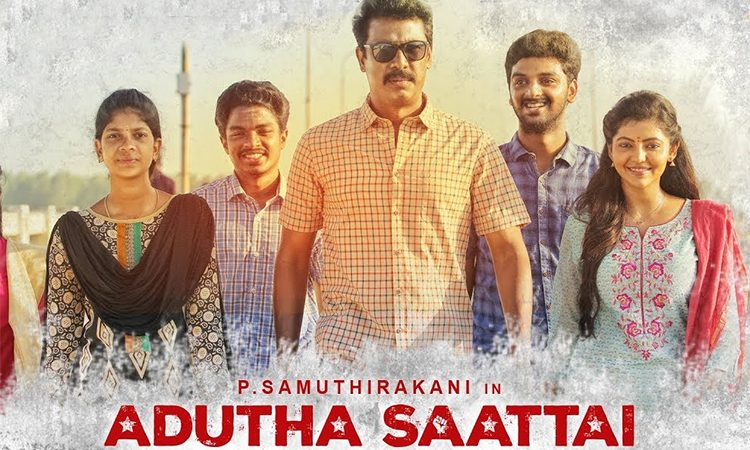 Adutha Saattai, Tamil movie is streaming on Sun NXT and Jio Cinema, the release date is May 1st, 2020.
