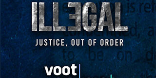 Illegal-Web-Series-(Voot)-Review---Largely-intriguing-courtroom-drama