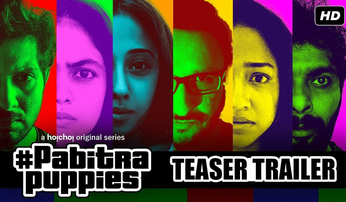 Pabitra Puppies - Trailer, Release Date, Cast And Premise of Hoichoi TV's Latest