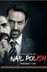 nail-polish-movie---streaming-online-watch-on-zee5
