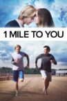 1 Mile To You Movie Streaming Online Watch on Tubi