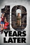 10 Years Later Movie Streaming Online Watch on Tubi