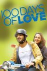 100 Days Of Love Movie Streaming Online Watch on MX Player, Sun NXT
