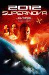 2012: Supernova Movie Streaming Online Watch on Tubi