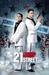 21 Jump Street Movie Streaming Online Watch on Google Play, Tata Sky , Youtube, iTunes