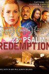 23rd Psalm: Redemption Movie Streaming Online Watch on Tubi