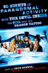 30 Nights of Paranormal Activity With the Devil Inside the Girl With the Dragon Tattoo Movie Streaming Online Watch on Tubi