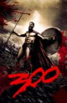 300 Movie Streaming Online Watch on Amazon, Hungama, iTunes