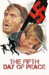 5th Day of Peace Movie Streaming Online Watch on Tubi