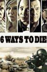 6 Ways to Die Movie Streaming Online Watch on Tubi
