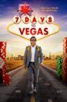 7 Days to Vegas Movie Streaming Online Watch on Tubi
