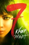 7 Khoon Maaf Movie Streaming Online Watch on Netflix , iTunes