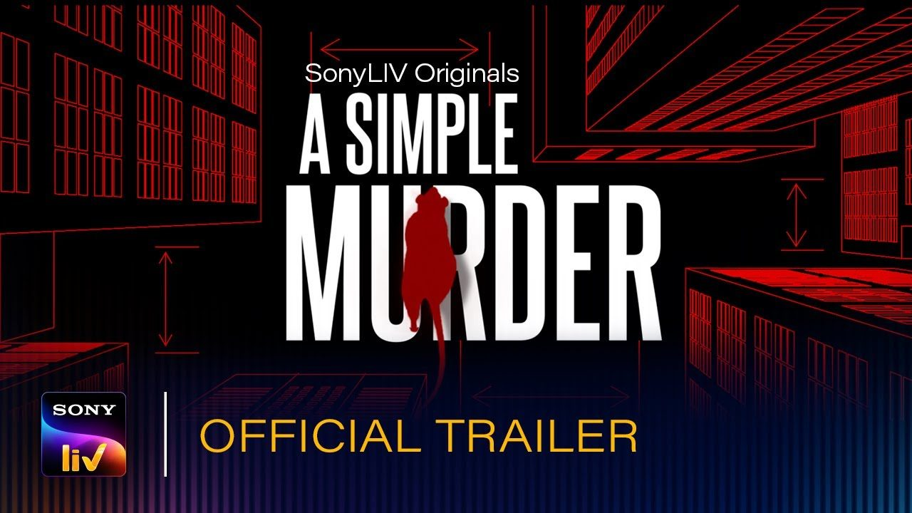 A Simple Murder - SonyLiv