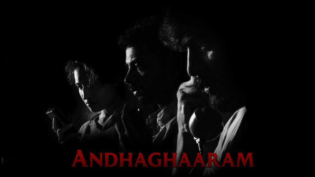 Andhaghaaram Movie Review, Andhakaaram Movie Review