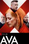 Ava Movie Streaming Online Watch on Netflix