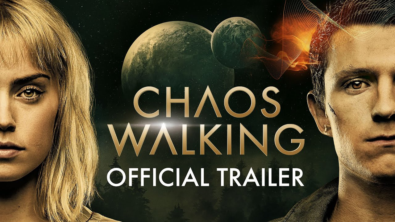 Trailer Talk Chaos Walking