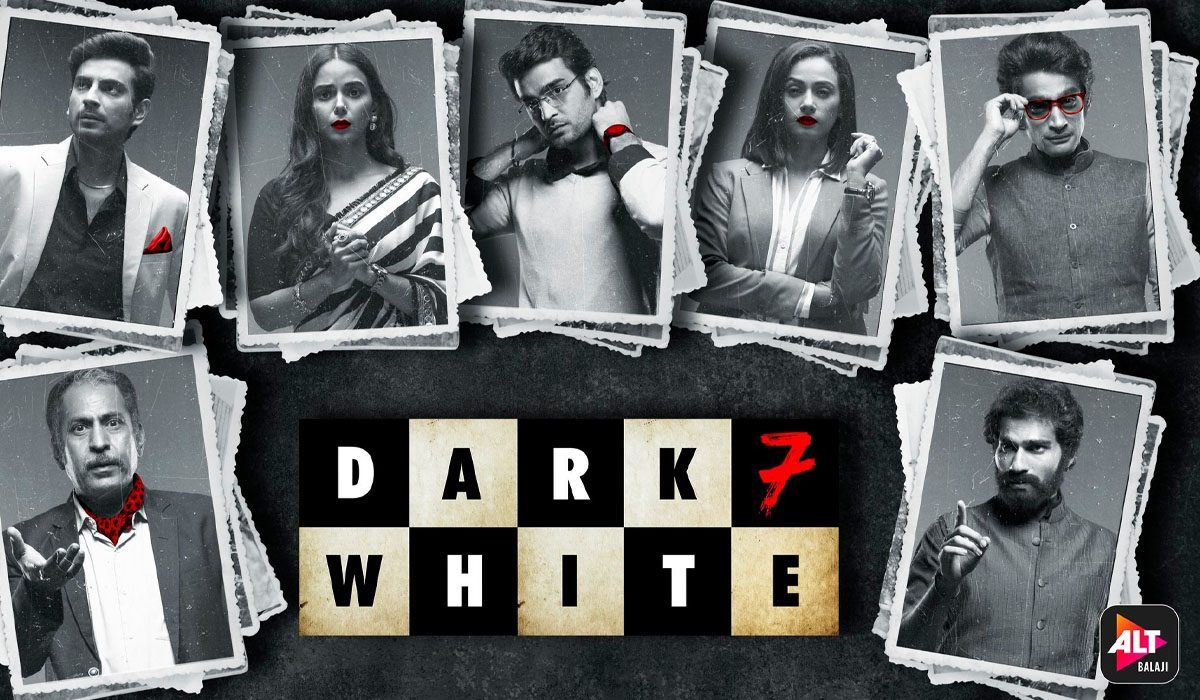 Dark 7 White web series