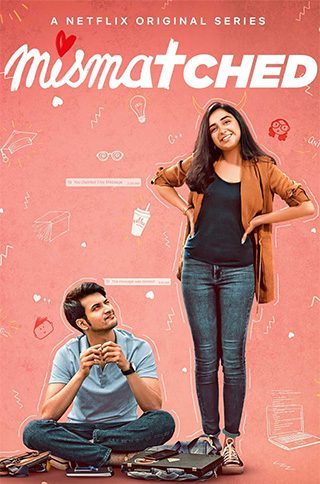 Mismatched-Web-Series-Review--Mismatched-Netflix-Series-Review