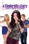 A Cinderella Story: Once Upon a Song Movie Streaming Online Watch on Google Play, Youtube