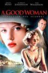 A Good Woman Movie Streaming Online Watch on Tubi
