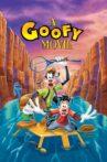 A Goofy Movie Movie Streaming Online Watch on Disney Plus Hotstar, Jio Cinema