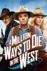A Million Ways to Die in the West Movie Streaming Online Watch on Netflix