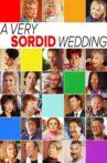 A Very Sordid Wedding Movie Streaming Online Watch on Tubi