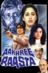 Aakhree Raasta Movie Streaming Online Watch on Zee5
