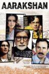 Aarakshan Movie Streaming Online Watch on Amazon, Jio Cinema, Netflix , Shemaroo Me, Tata Sky , Yupp Tv