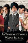 Ab Tumhare Hawale Watan Saathiyo Movie Streaming Online Watch on Zee5