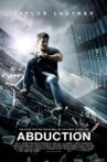 Abduction Movie Streaming Online Watch on Google Play, Netflix , Youtube, iTunes