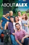About Alex Movie Streaming Online Watch on Tubi