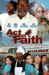 Act of Faith Movie Streaming Online Watch on Tubi