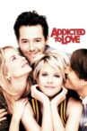 Addicted to Love Movie Streaming Online Watch on Google Play, Hungama, Youtube, iTunes