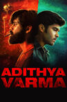 Adithya Varma Movie Streaming Online Watch on Amazon