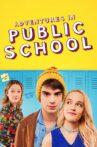 Adventures in Public School Movie Streaming Online Watch on Tubi