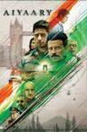 Aiyaary Movie Streaming Online Watch on Disney Plus Hotstar, Netflix