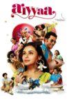 Aiyyaa Movie Streaming Online Watch on Google Play, Jio Cinema, Netflix , Youtube, iTunes