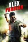 Alex Pandian Movie Streaming Online Watch on MX Player, Sun NXT