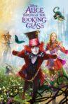 Alice Through the Looking Glass Movie Streaming Online Watch on Disney Plus Hotstar, Google Play, Jio Cinema, Youtube, iTunes