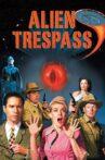 Alien Trespass Movie Streaming Online Watch on Tubi