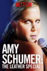 Amy Schumer: The Leather Special Movie Streaming Online Watch on Netflix