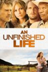 An Unfinished Life Movie Streaming Online Watch on Hungama, MX Player