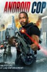 Android Cop Movie Streaming Online Watch on Tubi