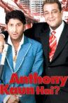 Anthony Kaun Hai? Movie Streaming Online Watch on Amazon, Netflix